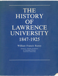 The History of Lawrence University, 1847-1925