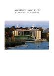 Lawrence University Course Catalog, 2004-2005