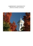Lawrence University Course Catalog, 2005-2006 by Lawrence University