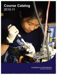 Lawrence University Course Catalog, 2010-2011 by Lawrence University