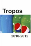Tropos: A Magazine of Literary and Artistic Works 2010-2012 by Lawrence University